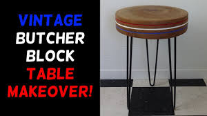 vintage butcher block hairpin table makeover youtube