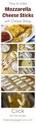 Light Mozzarella String Cheese by Best 25 String Cheese Ideas On Pinterest String Cheese Sticks