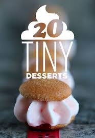 cute desserts tiny desserts 20 deliciously darling tiny desserts