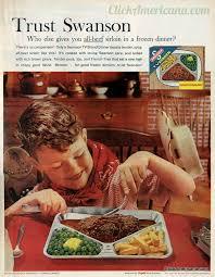 it s swanson tv dinner time 1961 1968 click americana