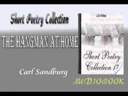 the hangman at home carl sandburg audiobook short poetry youtube