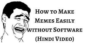 Make A Meme Video - how to make meme easily hindi no software needed make memes