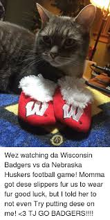 Nebraska Football Memes - w wez watching da wisconsin badgers vs da nebraska huskers football