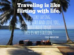 travel meaning images 33 inspiring travel quotes guaranteed to give you wanderlust jpg