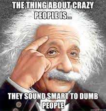 Crazy People Meme - my crazy email crazy people memes go sell crazy somewhere else
