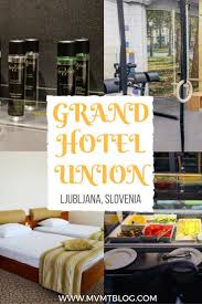 die besten 25 grand hotel union ljubljana ideen auf pinterest