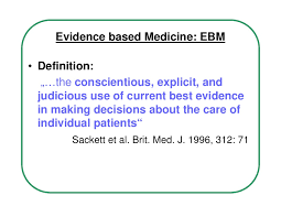 a history of evidence based medicine ebm with a special