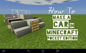 minecraft car pe how to build an awesome car in minecraft pe tutorial youtube