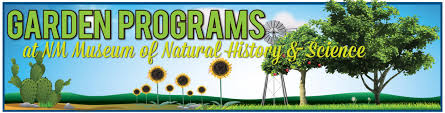 garden workshops for families new mexico museum of natural