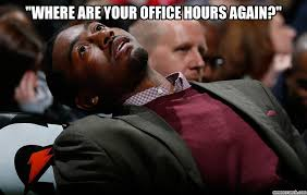 Meme Images Without Text - where are your office hours again