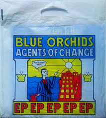 Blue Orchids Blue Orchids Agents Of Change Vinyl At Discogs