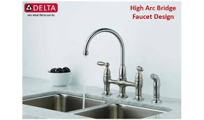 delta high arc kitchen faucet dennison two handle high arc bridge kitchen faucet with side sprayer
