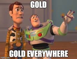 Gold Memes - status of reddit since everyone learned it was not in the black