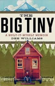 dee williams a tiny house and a big impact padtinyhouses com