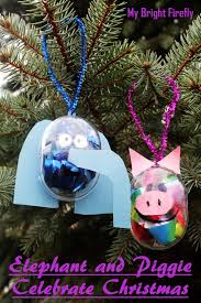 my bright firefly elephant and piggie ornaments