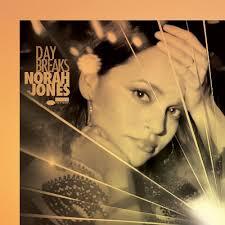 day breaks norah jones songs reviews credits allmusic