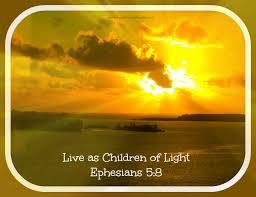 Children Of The Light Living As Children Of Light Healthy Spirituality
