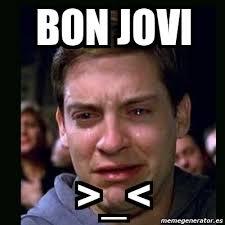 Bon Jovi Meme - meme crying peter parker bon jovi 4737448