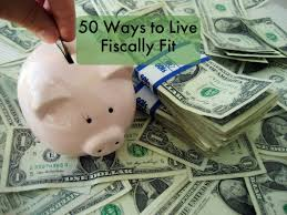 50 smart money ways to live fiscally fit toughnickel