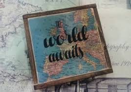 Travel Decor The World Awaits Wood Sign Map Decor Travel Quote Nursery