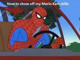 Spider Man Meme - spider man meme mario kart by smashingstar64 on deviantart