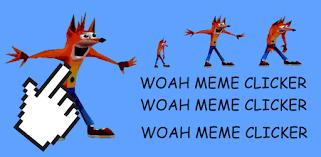 woah meme clicker apps on google play
