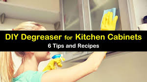 what to use to degrease kitchen cabinets 6 diy degreaser recipes for kitchen cabinets