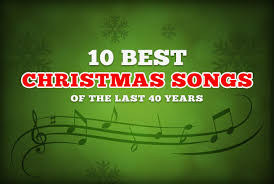 classic christmas songs christmas songs collection best songs the 10 best christmas songs of the last 40 years the
