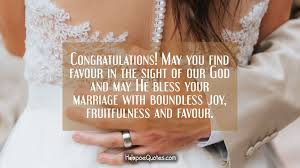 wedding quotes god congratulations may you find favour in the sight of our god and
