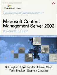 microsoft content management server 2002 a complete guide bill