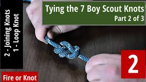 knot instruction tying the 7 boy scout knots part 2 of 3 youtube