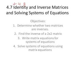 warm up solving systems using inverse matrices systems to