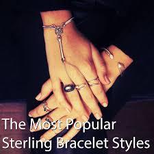 silver bracelet styles images The most popular sterling bracelet styles jpg