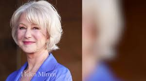 tony and guy hairstyles for women over 60 why helen mirren wishes she d said fuck off more as a young