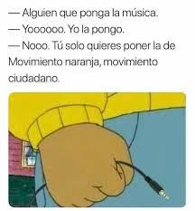 Musica Meme - athur movimiento naranja know your meme