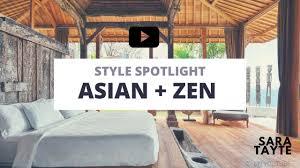 Asian Zen Decor by Style Spotlight Asian Zen Interior Design Youtube
