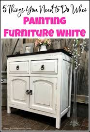 does it or list it leave the furniture 5 things you need to do when painting furniture white