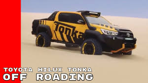 concept off road truck 2017 toyota hilux tonka concept off roading youtube