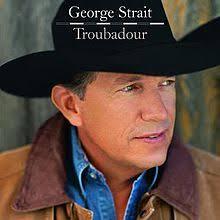 troubadour george strait album