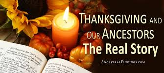 thanksgiving and our ancestors the real story ancestralfindings