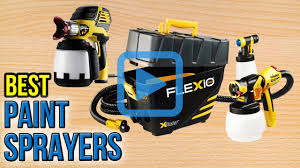 top 10 paint sprayers of 2017 video review