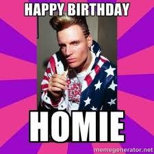 Creator Meme - coolest happy birthday meme creator happy birthday homie vanilla