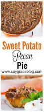 healthy sweet potato thanksgiving recipes sweet potato pecan pie recipe traditional the o u0027jays and soul