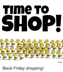 Black Friday Shopping Meme - time to shop lan al opnts black friday shopping black friday
