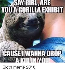 Sloth Fitness Meme - 25 best memes about sloths meme sloths memes