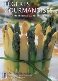 livre cuisine minceur livre légères gourmandises la cuisine minceur au fil des