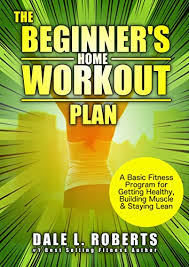 workout plan for beginners at home amazon com the beginner s home workout plan a basic fitness
