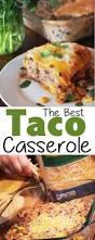 Dinner Casserole Ideas Best 25 Mexican Casserole Ideas On Pinterest Creamy Burrito