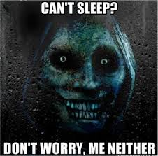 Scary Halloween Memes - cant sleep dont worry me neither scary face meme skeleton meme the