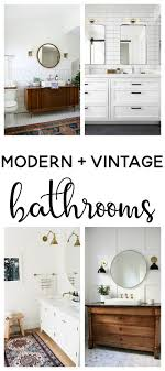 Modern Vintage Bathroom Modern Vintage Bathroom Inspiration